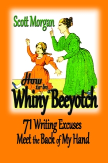 How to be a Whiny Beeyotch