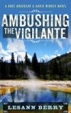 Ambushing-the-Vigilante