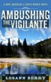 Ambushing-the-Vigilante